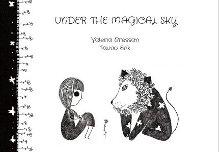 Under The Magical Sky. Valeria Bressan, Tauno Erik
